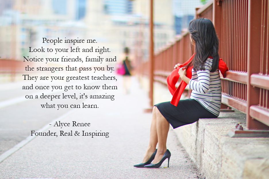 Real and Inspiring -Alyce Renee Quote